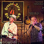 Ground Zero Blues Club - May 11, 2007